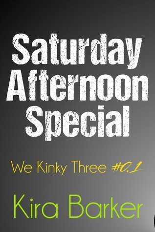 Saturday Afternoon Special  by  Kira Barker