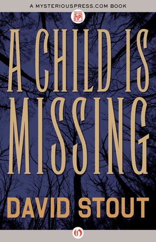 A Child Is Missing David Stout