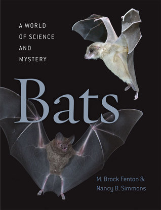 Bats: A World of Science and Mystery  by  Melville Brockett Fenton
