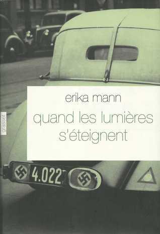 Quand les lumières séteignent  by  Erika Mann