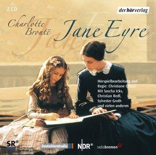 Jane Eyre: Hörspiel  by  Charlotte Brontë