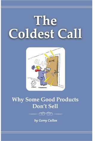 The Coldest Call  by  Gerry Cullen