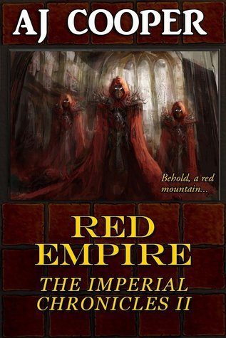 Red Empire (The Imperial Chronicles #2) A.J. Cooper