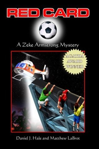 Red Card (A Zeke Armstrong Mystery Book 1) Daniel J. Hale