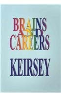 Brains and Careers David Keirsey