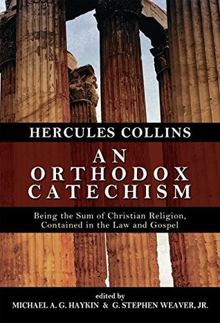 An Orthodox Catechism Hercules Collins