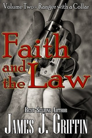 Ranger With a Collar(Faith and The Law - Volume 2)  by  James J. Griffin