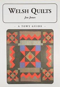 Welsh Quilts  by  Jen Jones