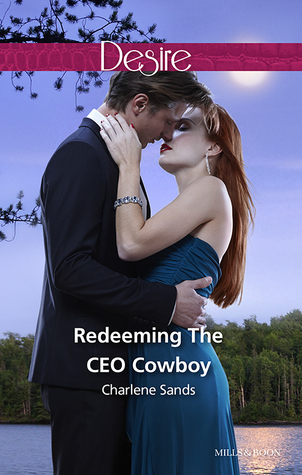 Redeeming The Ceo Cowboy  by  Charlene Sands