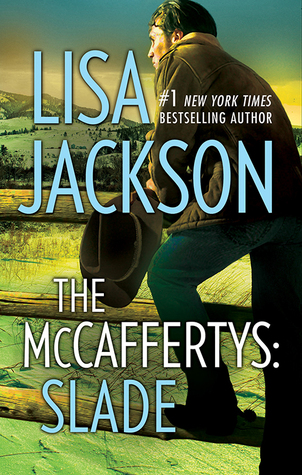 The McCaffertys: Slade Lisa Jackson