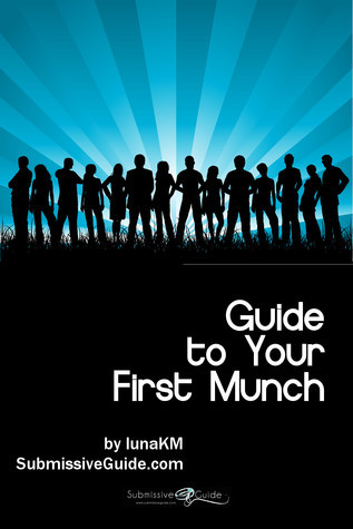 Guide to Your First Munch Luna Carruthers
