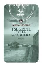 I segreti della scogliera Marco Esposito