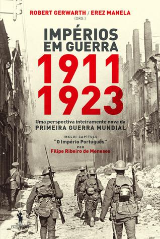 Impérios em Guerra: 1911-1923  by  Robert Gerwarth