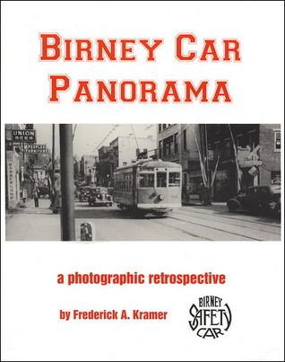 Birney Car Panorama  by  Frederick A. Kramer
