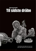 Til sidste dråbe  by  Rikke Krabsen Bredahl