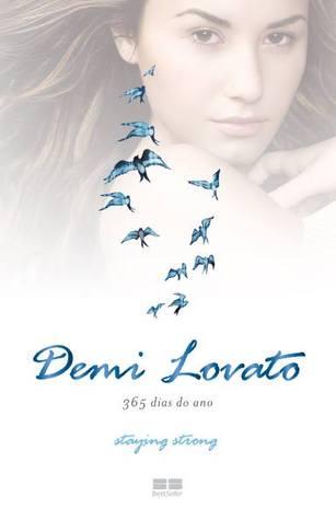 Demi Lovato: 365 Dias do Ano  by  Demi Lovato