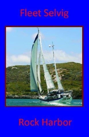 Rock Harbor  by  Fleet Selvig