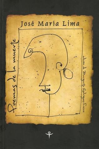 Poemas de la muerte  by  Jose Maria Lima