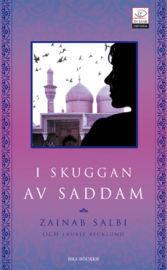 I skuggan av Saddam  by  Zainab Salbi