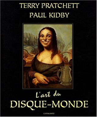 LArt du Disque Monde  by  Terry Pratchett