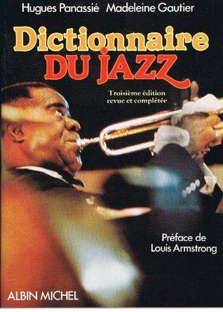 Dictionnaire du jazz  by  Hugues Panassié