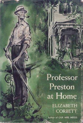 Professor Preston at Home Elizabeth Corbett