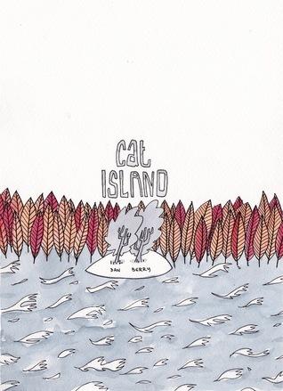 Cat Island  by  Dan Berry