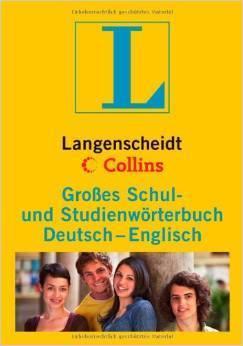 Langenscheidt Collins Großes Schulwörterbuch Deutsch - Englisch Langenscheidt Collins