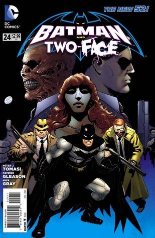 Batman and Two Face #24 (Batman and Robin #24) Peter J. Tomasi