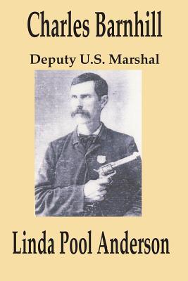 Charles Barnhill Deputy U.S. Marshal Linda Carol Anderson