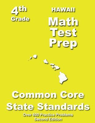 Hawaii 4th Grade Math Test Prep: Common Core Learning Standards  by  Teachers Treasures