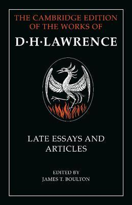 Late Essays and Articles D.H. Lawrence