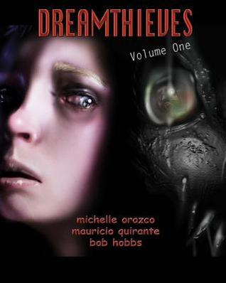Dreamthieves - Part 1  by  Keith Malinsky