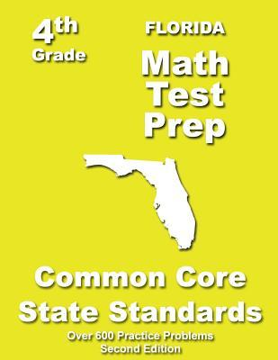 Florida 4th Grade Math Test Prep: Common Core Learning Standards  by  Teachers Treasures