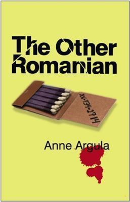 The Other Romanian (Quinn, #4) Anne Argula