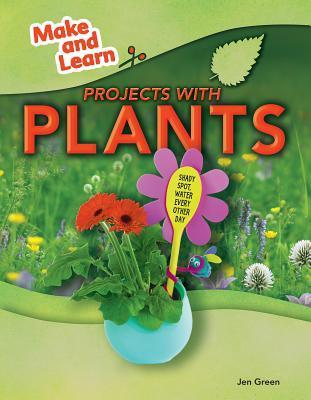 Projects with Plants Jen Green