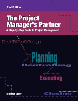 Project Managers Partner-2nd Ed  by  Michael Greer