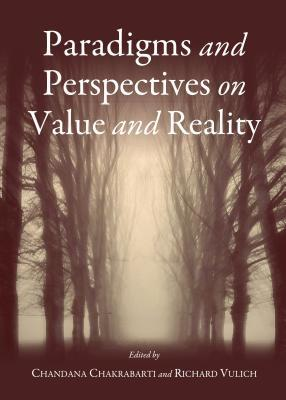 Paradigms and Perspectives on Value and Reality  by  Chandana Chakrabarti