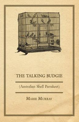 The Talking Budgie Marie Murray