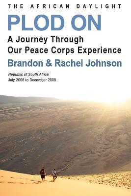 Plod on: The African Daylight  by  Brandon Johnson