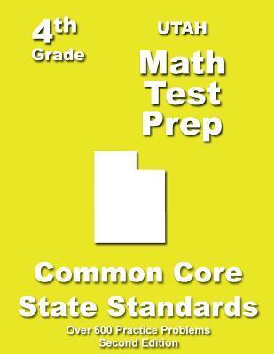 Utah 4th Grade Math Test Prep: Common Core Learning Standards  by  Teachers Treasures