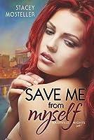 Save Me from Myself (Nashville Nights, #1)