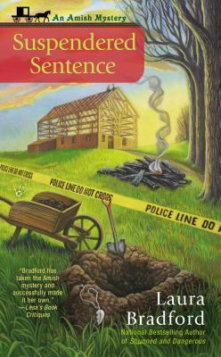 Suspendered Sentence (An Amish Mystery #4) Laura Bradford