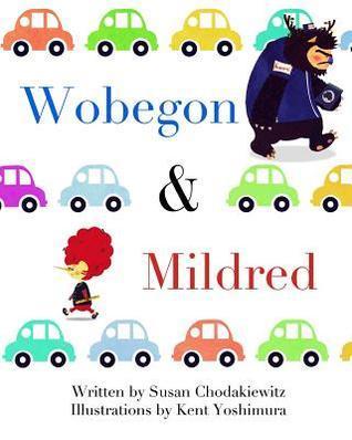 Wobegon and Mildred  by  Susan Chodakiewitz