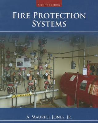 Fire Protection Systems A Maurice Jones  Jr