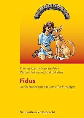 Fidus: Latein Entdecken: Ein Comic Fur Einsteiger  by  Dirk Erkelenz