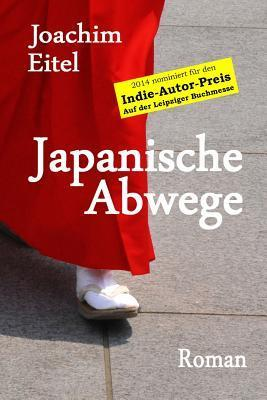 Japanische Abwege  by  Joachim Eitel