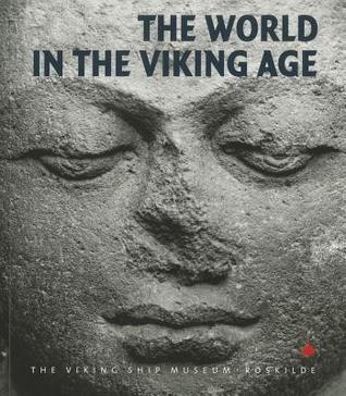 The World in the Viking Age  by  Søren M. Sindbæk