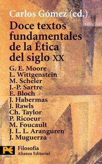 Doce Textos Fundamentales de La Etica del Siglo XX Carlos Gómez