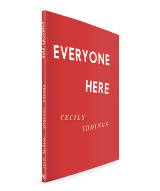 Everyone Here  by  Cecily Iddings